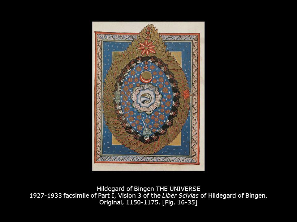 Hildegard of Bingen THE UNIVERSE 1927-1933 facsimile of Part I, Vision 3 of the Liber Scivias of Hildegard of Bingen. Original, 1150-1175. [Fig. 16-35]